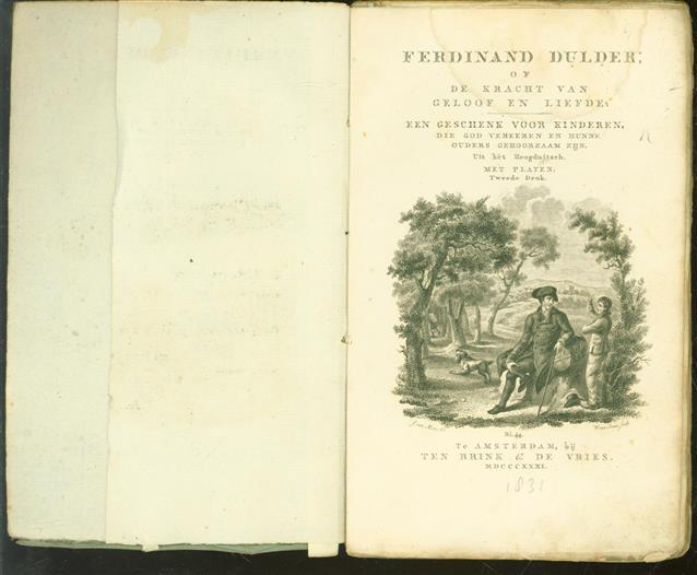 Ferdinand Dulder, of De kracht van geloof en liefde, een geschenk voor kinderen, die God vereeren en hunne ouders gehoorzaam zijn