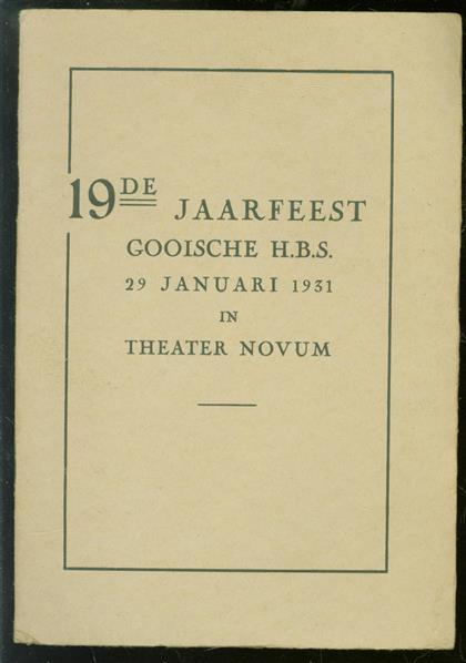 19e Jaarfeest gooische H.B.S. 29 Januari 1931 in theater Novum ( programma )