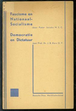 Democratie en dictatuur, Fascisme en nationaal-socialisme. Democratie en dictatuur