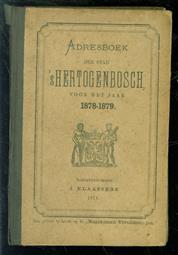 Adresboek der stad 's-Hertogenbosch, voor het jaar 1878 - 1879
