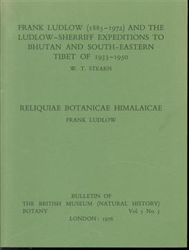Frank Ludlow, 1885-1972, and the Ludlow-Sherriff expeditions to Bhutan and South-Eastern Tibet of 1933-1950 - Reliquiae botanicae Himalaicae