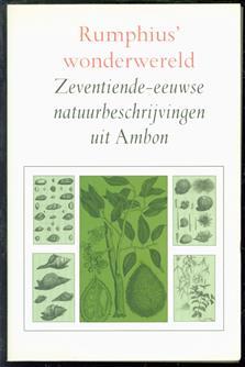 Rumphius wonderwereld : zeventiende-eeuwse natuurbeschrijvingen uit Ambon