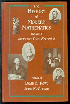 The History of modern mathematics  Vol. 1 : Ideas and their reception.