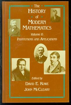 The History of modern mathematics : volume 2 Institutions and applications : proceedings of the Symposium on the History of Modern Mathematics, Vassar College, Poughkeepsie, New York, June 20-24, 1988