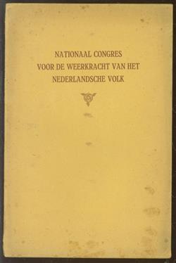 Verslag van het nationaal Congres voor de weerkracht van het Nederlandsche volk, op 19 en 20 September 1919 te 's-Gravenhage