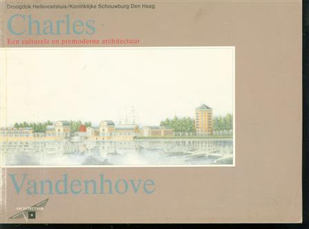 Charles Vandenhove, een culturele en premoderne architectuur, Droogdok Hellevoetsluis