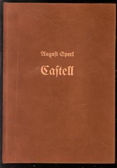 Castell : Bilder aus der Vergangenheit eines deutschen Dynastengeschlechtes