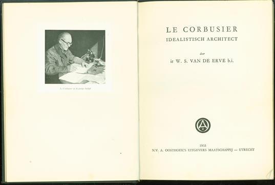 Le Corbusier, idealistisch architect
