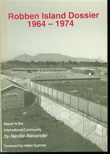 Robben Island prison dossier : 1964-1974