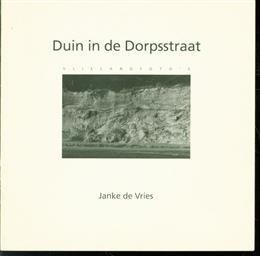 Duin in de Dorpsstraat : Vlielandfoto's