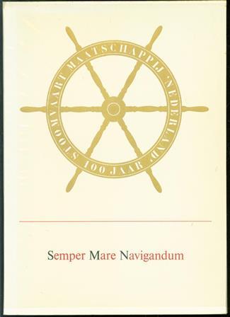Semper mare navigandum = De zee moet steeds bevaren worden