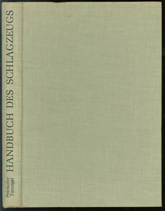 Handbuch des Schlagzeugs, Praxis und Technik