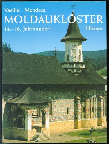 Moldauklöster : 14.-16. Jahrhundert
