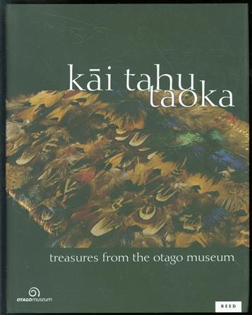 Kāi Tahu taoka -  treasures from the Otago Museum.