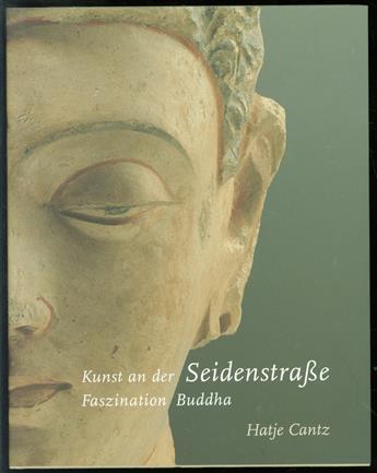 Kunst an der Seidenstrasse : Faszination Buddha : eine Ausstellung des Museums für Indische Kunst, Berlin