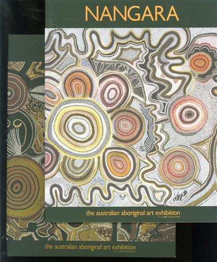 Nangara : de tentoonstelling van australische aboriginal kunst uit de Ebes collectie ( complete set 2 vols )