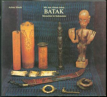 Mit den Ahnen leben : Batak Menschen in Indonesien