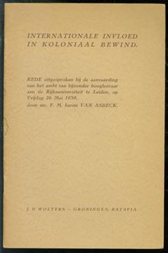 Internationale invloed in koloniaal bewind : rede, uitgesproken bij de aanvaarding van het ambt van bijzonder hoogleeraar aan de Rijksuniversiteit te Leiden, op Vrijdag 26 Mei 1939