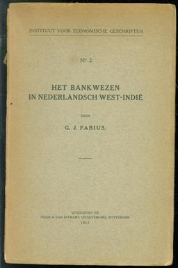 Het bankwezen in Nederlandsch West-Indi�