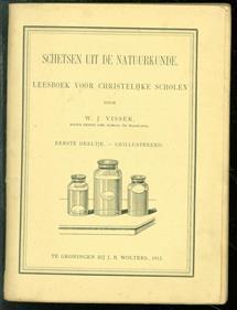 Schetsen uit de natuurkunde : leesboek voor christelijke scholen - Eerste deeltje,