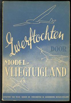 Zwerftochten door modelvliegtuigland