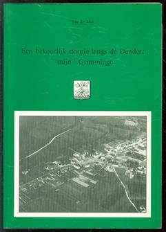 """Een bekoorlijk dorpje langs de Dender """"mijn""""Grimminge"""