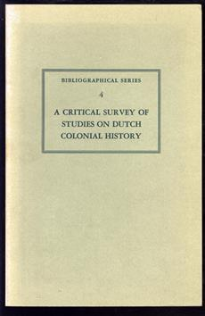 A critical survey of studies on Dutch colonial history
