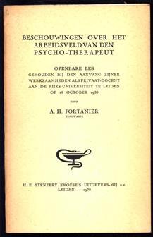 Beschouwingen over het arbeidsveld van den psycho-therapeut, openbare les 18 oktober 1938, Leiden