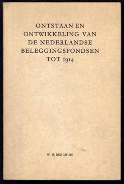 Ontstaan en ontwikkeling van deNederlandse beleggingsfondsen tot 1914