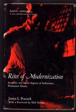 Rites of modernization : symbolic and social aspects of Indonesian proletarian drama
