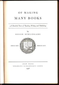 Of making many books, a hundred years of reading, writing and publishing, 1846-1946