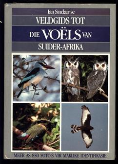 Veldgids tot die voëls van Suider-Afrika