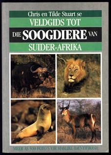 Veldgids tot die soogdiere van Suider-Afrika.
