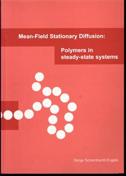 Mean-field stationary diffusion: polymers in steady-state systems