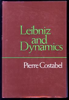 Leibniz and dynamics. The texts of 1692. Translated by R.E.W. Maddison.
