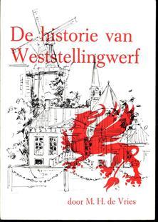 De historie van Weststellingwerf : uit het land van de griffioen