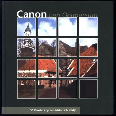 Canon van Ootmarsum, 50 vensters op een historisch stadje