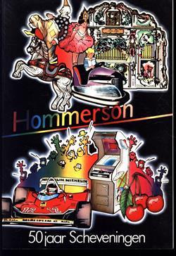 Hommerson, 50 jaar Scheveningen
