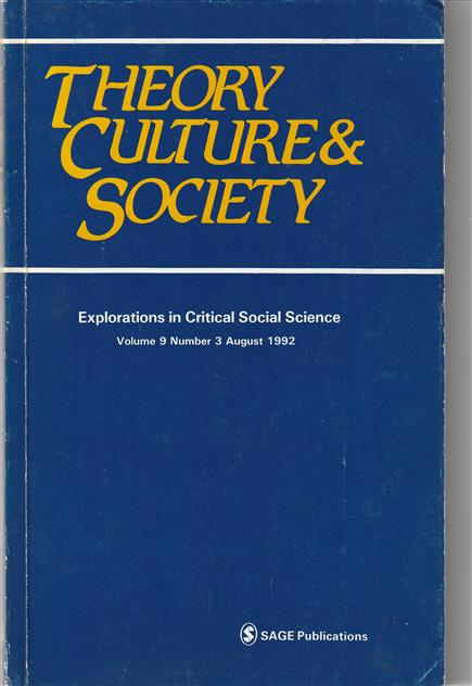 Theory, culture & society. Explorations in Critical Social Science