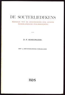 De Souterliedekens : bijdrage tot de geschiedenis der oudste Nederlandsche psalmberijming
