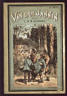 Van drie Jannen, een vertelling uit den tijd van den Belgischen opstand