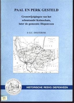 Paal en perk gesteld, grenswijzigingen van het schoutambt Kolmschate, later de gemeente Diepenveen