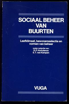 Sociaal beheer van buurten, leefklimaat, bewonersselectie en vormen van beheer