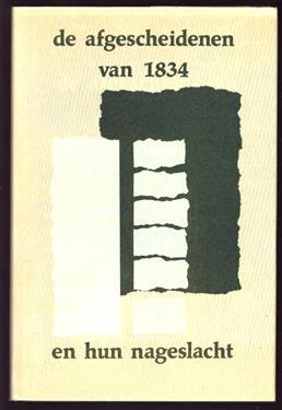 De afgescheidenen van 1834 en hun nageslacht