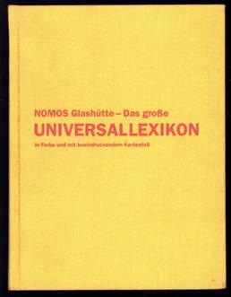 Nomos Glashutte - das grosse Universallexikon in Farbe und mit beeindruckendem Kartenteil