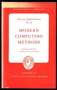 Modern Computing Methods-National Physical Laboratory Notes on Applied Science No. 16. (E. T. Goodwin)