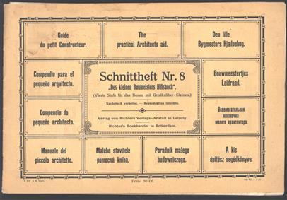 Bouwmeestertjes Leidraad   = Guide du petit constructeur = The practical architects aid. Schnittheft Nr. 8 ;des kleinen Baumeisters Hilfsbuch