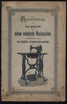 (BROCHURE) Handleiding voor het gebruik de nieuw verbeterde naaimachine met zwenkende schuit voor familiën en handwerksgebruik