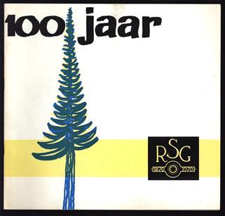 100 jaar R.S.G. - 1870 - 1970 ( Rijksscholengemeenschap te Winterswijk )