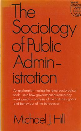 The sociology of public administration